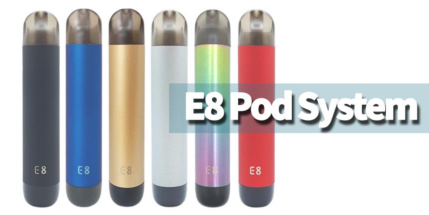 E8 Pod System